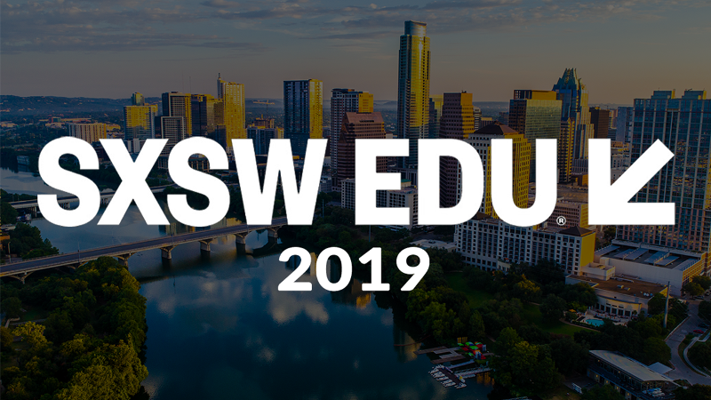 SXSW EDU 2019, city of Austin, TX