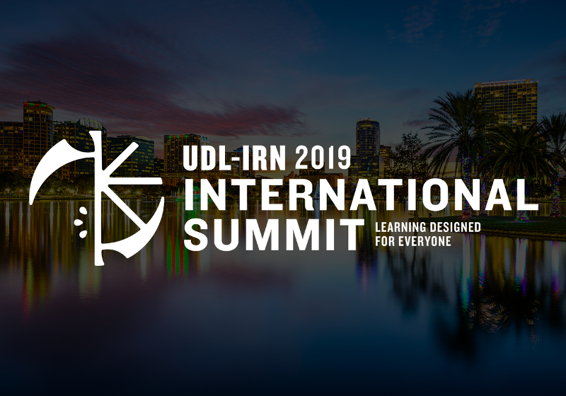 UDL-IRN 2019 International Summit | Learning designed for everyone