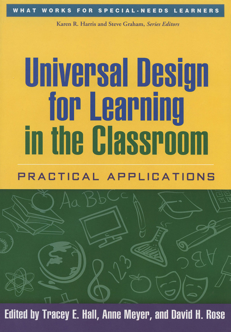 Universal Design Classroom Examples : Cast universal design for learning in the classroom
