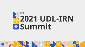 The 2021 UDL-IRN Summit