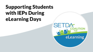 Supporting Students with IEPs During eLearning Days | SETDA Coalition for eLearning