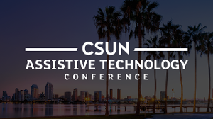 Logo for CSUN Assistive Technology Conference over the Anaheim, CA skyline