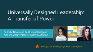 Universally Designed Leadership: A Transfer of Power with Katie Novak & Kristan Rodriguez
